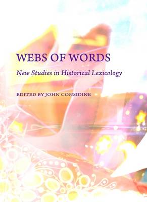 Webs of Words: New Studies in Historical Lexicology (Hardback)