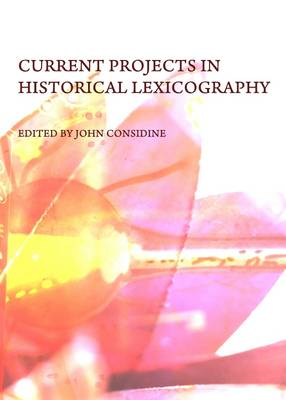 Current Projects in Historical Lexicography (Hardback)