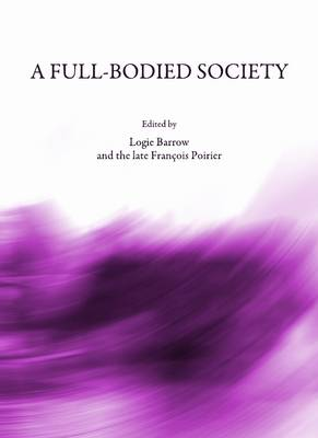 A Full-Bodied Society (Hardback)