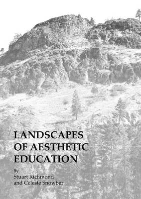 Landscapes of Aesthetic Education (Paperback)