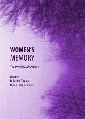 Women's Memory: The Problem of Sources (Hardback)