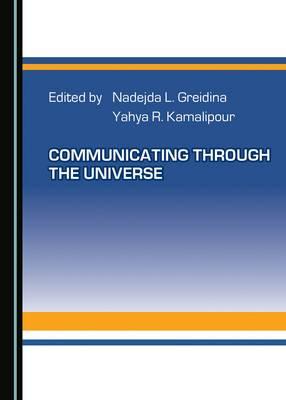Communicating through the Universe (Hardback)