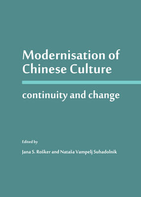 Modernisation of Chinese Culture: Continuity and Change (Hardback)