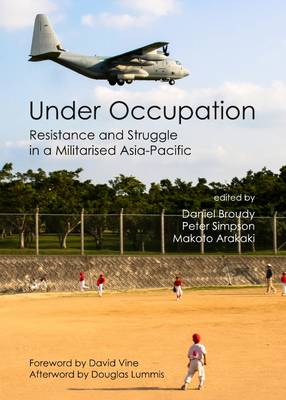 Under Occupation: Resistance and Struggle in a Militarised Asia-Pacific (Hardback)