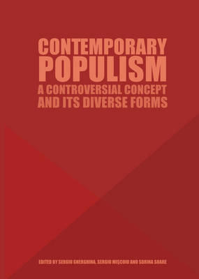 Contemporary Populism: A Controversial Concept and Its Diverse Forms (Hardback)