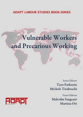 Vulnerable Workers and Precarious Working (Hardback)