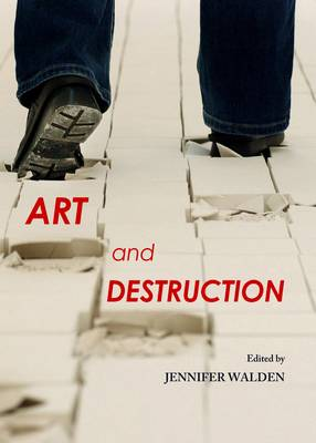 Art and Destruction (Hardback)
