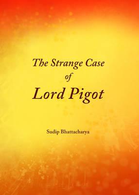 The Strange Case of Lord Pigot (Hardback)