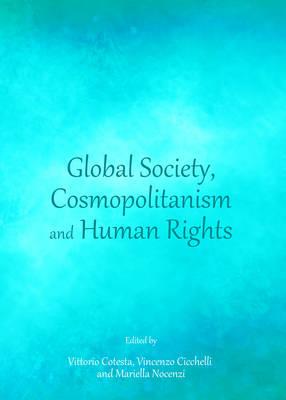 Global Society, Cosmopolitanism and Human Rights (Hardback)