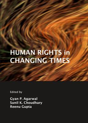 Human Rights in Changing Times (Hardback)
