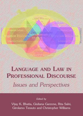Language and Law in Professional Discourse: Issues and Perspectives (Hardback)