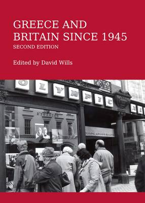 Greece and Britain Since 1945 (Paperback)