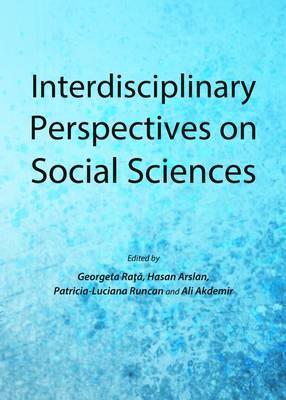 Interdisciplinary Perspectives on Social Sciences (Hardback)