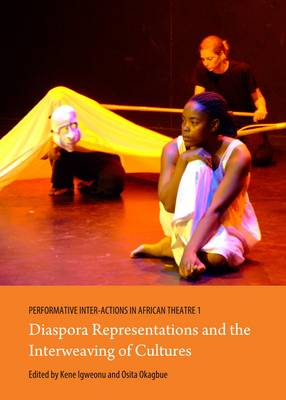 Performative Inter-Actions in African Theatre 1, 2 and 3 (Hardback)