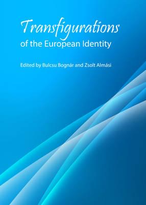 Transfigurations of the European Identity (Hardback)