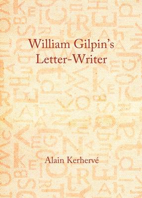 William Gilpin's Letter-Writer (Hardback)
