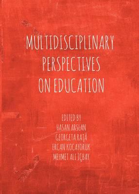 Multidisciplinary Perspectives on Education (Hardback)