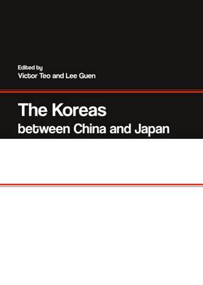 The Koreas between China and Japan (Hardback)