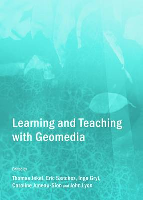 Learning and Teaching with GeoMedia (Hardback)
