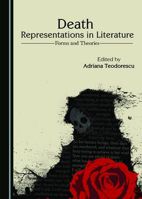 Death Representations in Literature: Forms and Theories (Hardback)