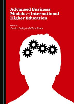 Advanced Business Models in International Higher Education (Hardback)