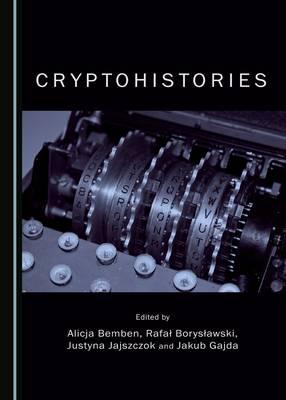 Cryptohistories (Hardback)
