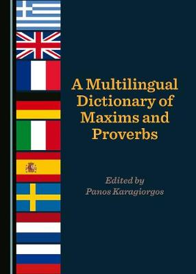 A Multilingual Dictionary of Maxims and Proverbs (Hardback)