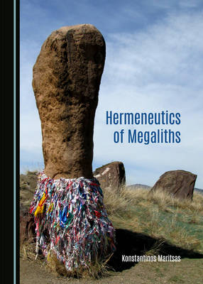 Hermeneutics of Megaliths (Hardback)