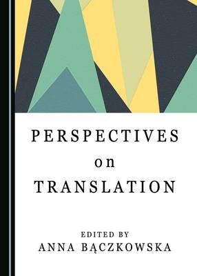 Perspectives on Translation (Hardback)