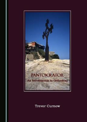 Pantokrator: An Introduction to Orthodoxy (Paperback)