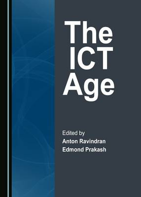 The ICT Age (Hardback)