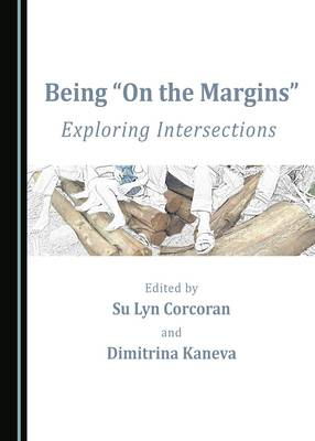 Being on the Margins: Exploring Intersections (Hardback)