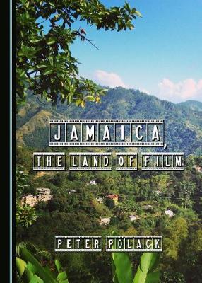 Jamaica, the Land of Film (Hardback)
