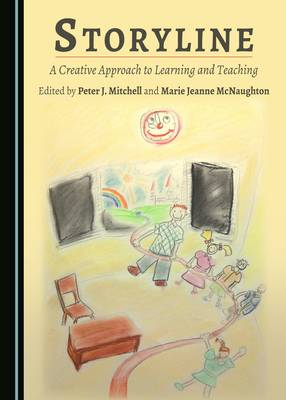 Storyline: A Creative Approach to Learning and Teaching (Hardback)