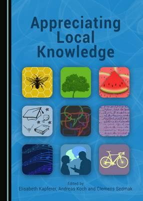 Appreciating Local Knowledge (Hardback)