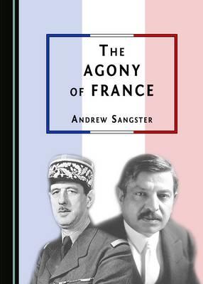 The Agony of France (Hardback)
