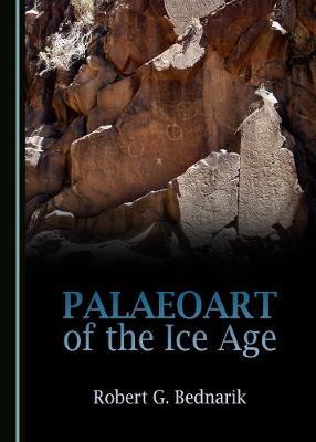 Palaeoart of the Ice Age (Hardback)