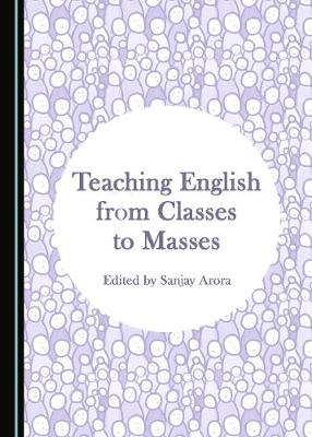 Teaching English from Classes to Masses (Hardback)