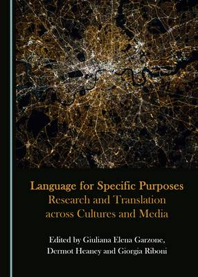 Language for Specific Purposes: Research and Translation across Cultures and Media (Hardback)