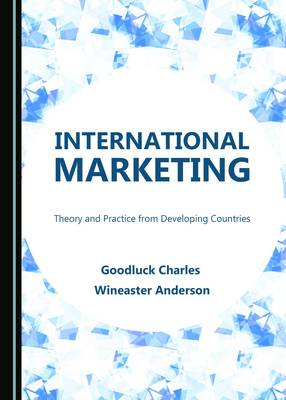 International Marketing: Theory and Practice from Developing Countries (Hardback)
