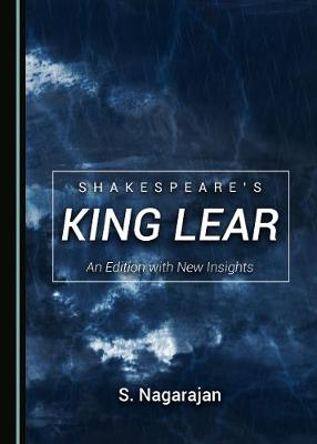 Shakespeare's King Lear: An Edition with New Insights (Hardback)