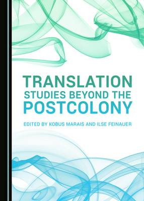 Translation Studies beyond the Postcolony (Hardback)