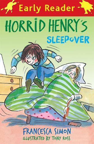 Horrid Henry Early Reader: Horrid Henry's Sleepover: Book 26 - Horrid Henry Early Reader (Paperback)