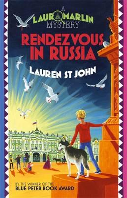 Rendezvous in Russia - Laura Marlin Mysteries 4 (Hardback)
