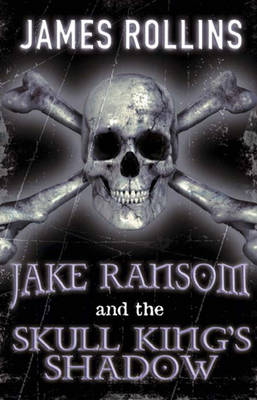 Jake Ransom and the Skull King's Shadow (Paperback)