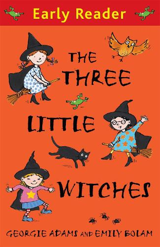 Early Reader: The Three Little Witches Storybook - Early Reader (Paperback)