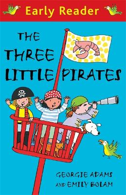 Early Reader: The Three Little Pirates - Early Reader (Paperback)