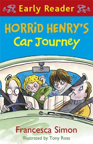 Horrid Henry Early Reader: Horrid Henry's Car Journey: Book 11 - Horrid Henry Early Reader (Paperback)