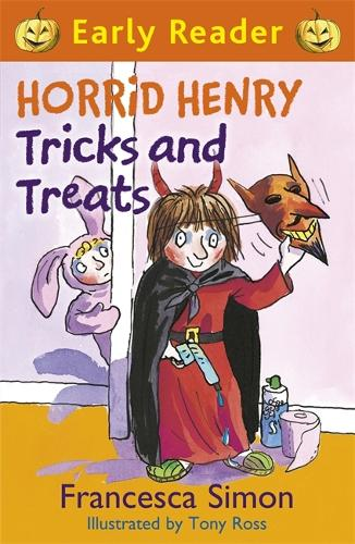Horrid Henry Early Reader: Horrid Henry Tricks and Treats: Book 13 - Horrid Henry Early Reader (Paperback)