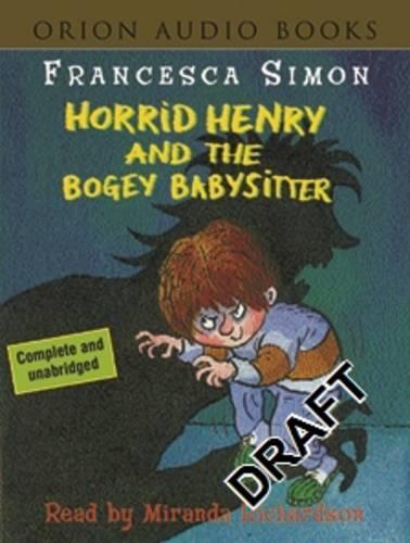 Horrid Henry and the Bogey Babysitter: Book 9 - Horrid Henry (Paperback)